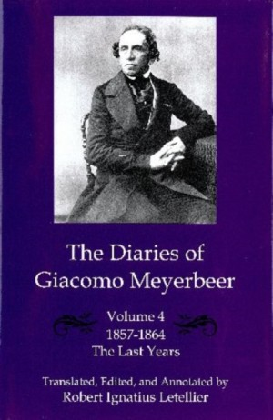 The Diaries of Giacomo Meyerbeer, The