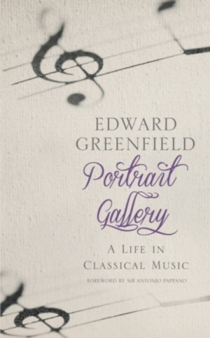 Portrait Gallery: A Life in Classical Music