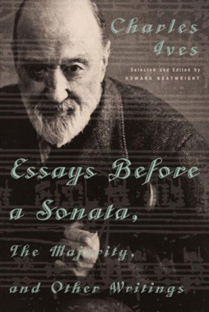 Essays before a Sonata, the Majority and Other Writings
