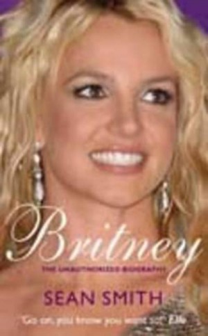 Britney: The Biography