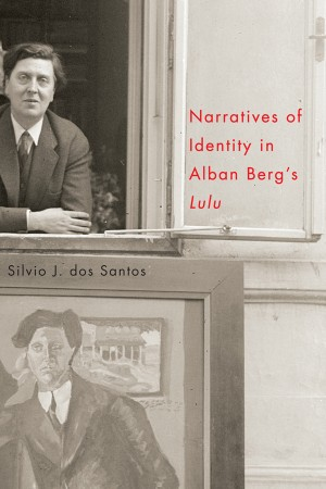 "Narratives of Identity in Alban Berg's ""Lulu"""