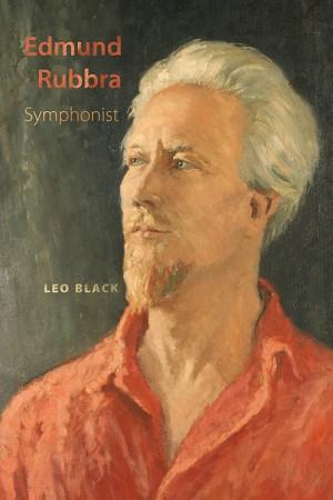 Edmund Rubbra: Symphonist