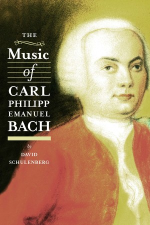 The Music of Carl Philipp Emanuel Bach