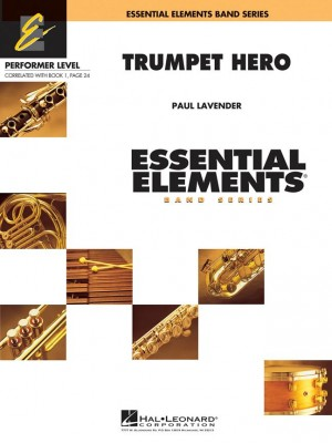 Paul Lavender: Trumpet Hero