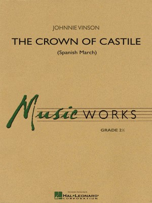 Johnnie Vinson: The Crown of Castile