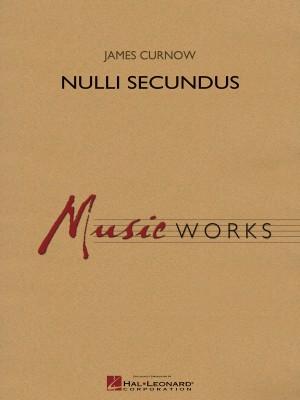 James Curnow: Nulli Secundus