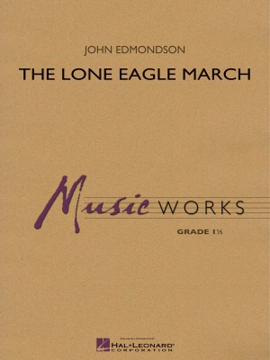 John Edmondson: The Lone Eagle March