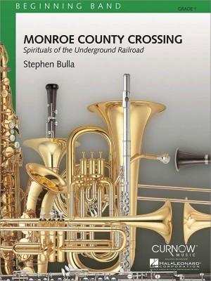 Stephen Bulla: Monroe County Crossing