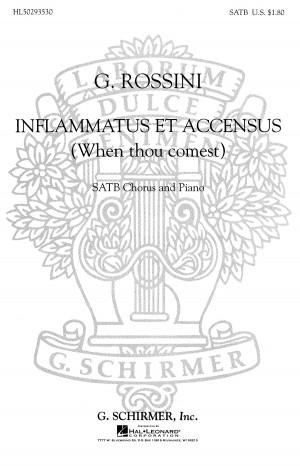 Gioachino Rossini: Inflammatus Et Accensus When Thou Comest
