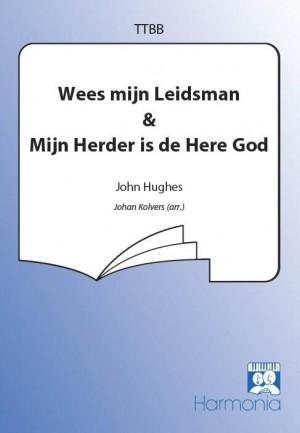 John Hughes_J.S. Irvine: Wees mijn Leidsman/Mijn Herder is de Here God
