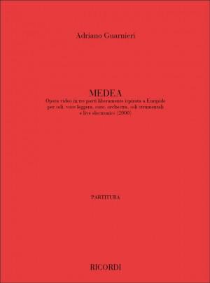 Adriano Guarnieri: Medea. Opera Video In Tre Parti Liberamente