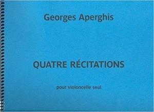 Georges Aperghis: Quatre Recitations