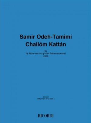Samir Odeh-Tamimi: Challom Kattan
