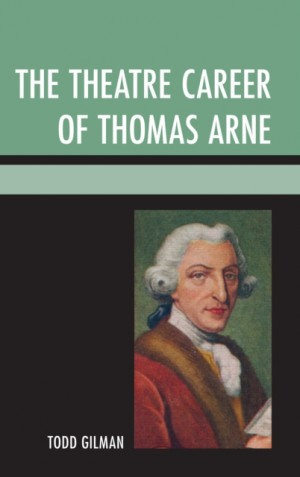 The Theatre Career of Thomas Arne