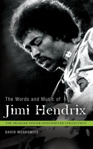 Words and Music of Jimi Hendrix, The