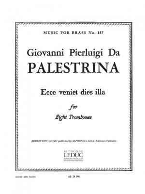 Giovanni Pierluigi da Palestrina: Ecce veniet dies Illa