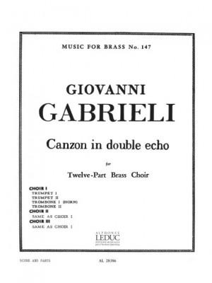Andrea Gabrieli: Canzon In Double Echo