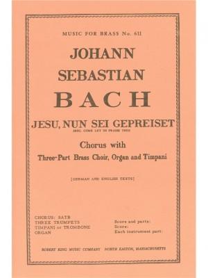 Johann Sebastian Bach: Jesu, Nun Sei Gepreiset BWV41
