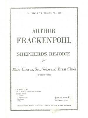 Arthur R. Frackenpohl: Arthur R. Frackenpohl: Shepherds rejoice