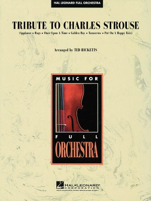 Charles Strouse: Tribute to Charles Strouse
