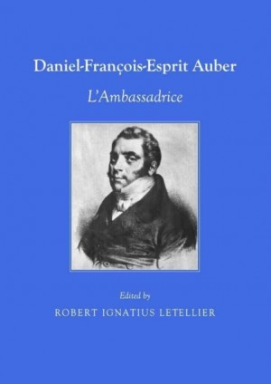 Daniel Francois-Esprit Auber: L'Ambassadrice