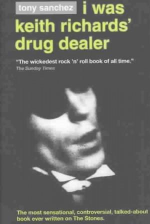 I Was Keith Richards' Drug Dealer