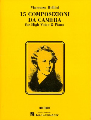 Vincenzo Bellini: 15 Composizioni da Camera