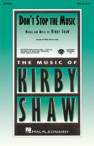 Kirby Shaw: Don't Stop the Music