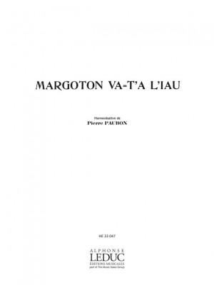 Pierre Paubon: Margoton Va T'A L'Iau