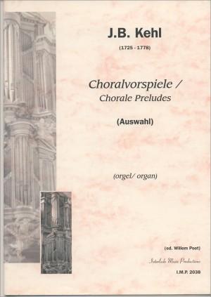 J.B. Kehl: Choralvorspiele