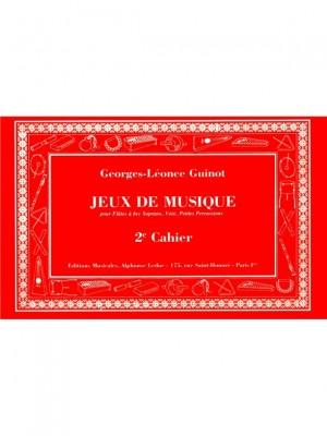 Georges-Le´once Guinot: Jeux De Musique Volume 2