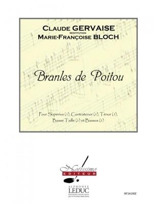 Claude Gervaise: Bloch Branles De Poitou Superius