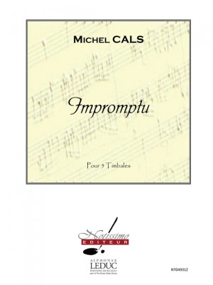 Michel Cals: Impromptu pour 5 Timbales