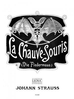 Johann Strauss: Chauve Souris