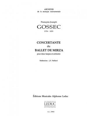 Francois-Joseph Gossec: Concertante Du Ballet De Mirza