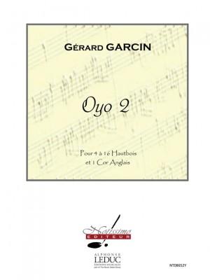 Gérard Garcin: Garcin Oyo 2 Oboe Ensemble & Cor Anglais