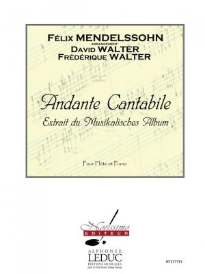 Felix Mendelssohn Bartholdy: Andante Cantabile