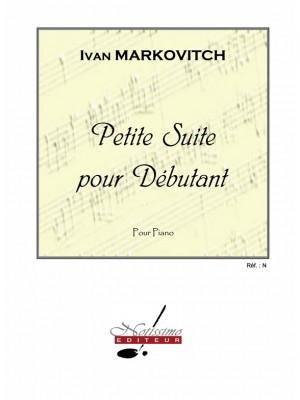 Ivan Markovitch: Petite Suite Pour Debutant