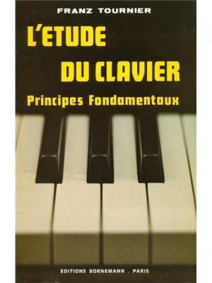 Franz Tournier: Etude Du Clavier