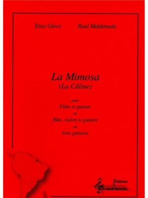 Enzo Gieco_Raúl Maldonado: Mimosa