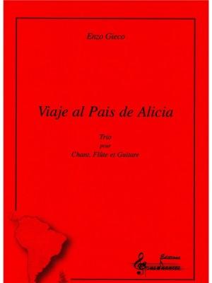 Enzo Gieco: Viaje Al Pais De Alicia
