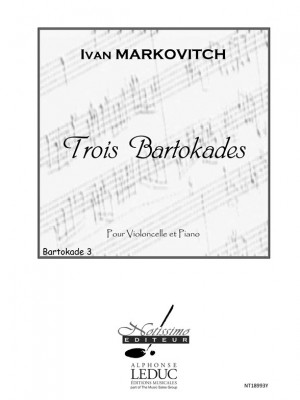 Ivan Markovitch: 3 Bartokades Bartokade No 3 Cello and Piano