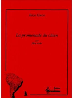 Enzo Gieco: La Promenade Du Chien