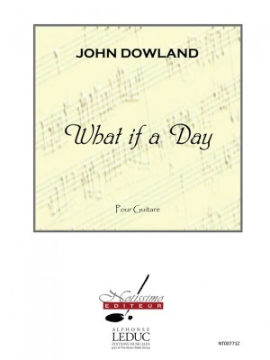 Dowland: What If A Day