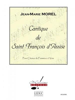 Jean-Marie Morel: Cantique De Saint Francois D'Assise