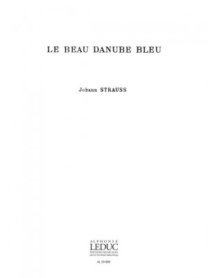 Johann Strauss Jr.: Beau Danube Bleu Male Choir a Cappella
