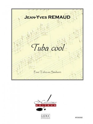 Jean-Yves Remaud: Remaud Tuba Cool Tuba Or Saxhorn