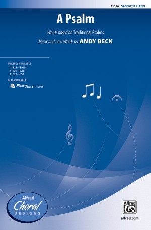 Andy Beck: A Psalm SAB
