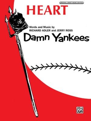 Richard Adler_Jerry Ross: Heart from Damn Yankees
