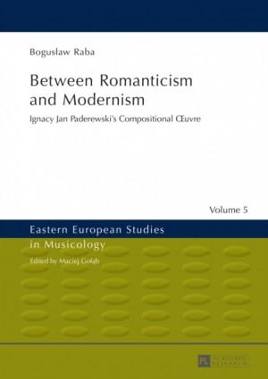 Between Romanticism and Modernism: Ignacy Jan Paderewski's Compositional xuvre